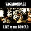 Reviews of Vagabondage's Live at the Boxcar