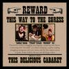 Reviews of This Way to the Egress's This Delicious Cabaret
